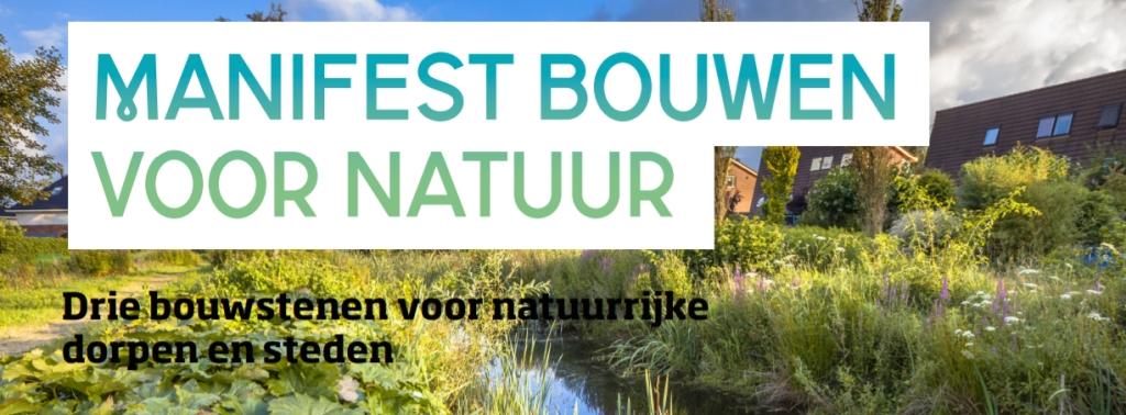 Manifest 'Bouwen voor natuur'