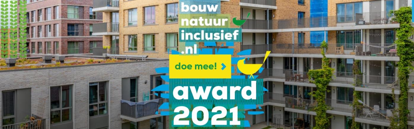 Award Natuurinclusief Bouwen en Ontwerpen 2021